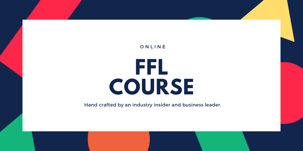 best online FFL course FFL123