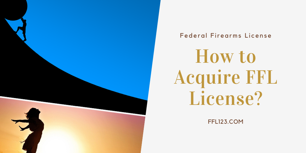 Acquire FFL License FFL123