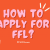 How to apply for ffl by FFL123