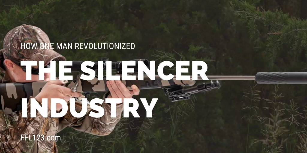 How One Man Revolutionized the Silencer Industry
