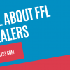 All about ffl dealer