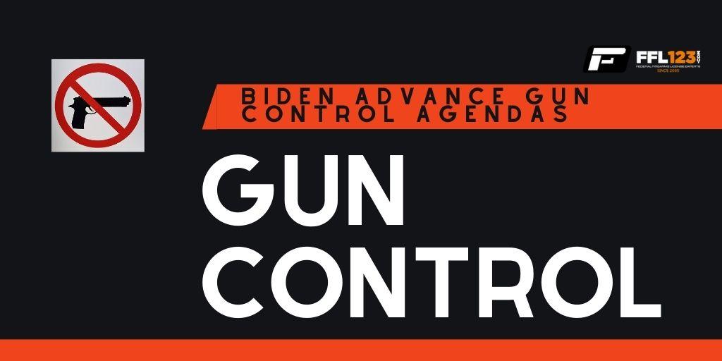 Biden's Gun Control Agenda