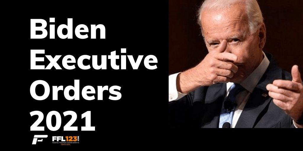 Biden Executive Orders